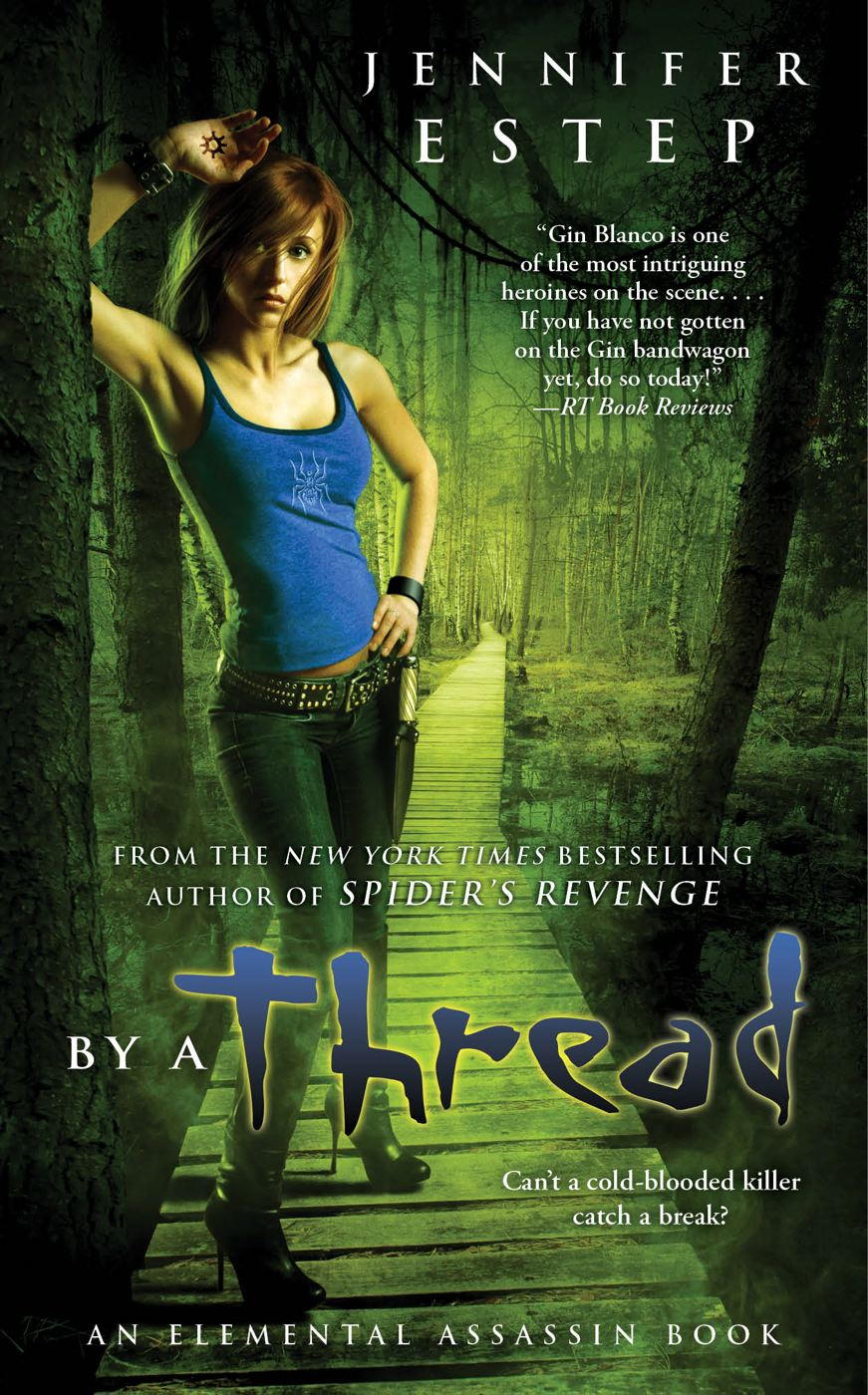 By a Thread By: Jennifer Estep