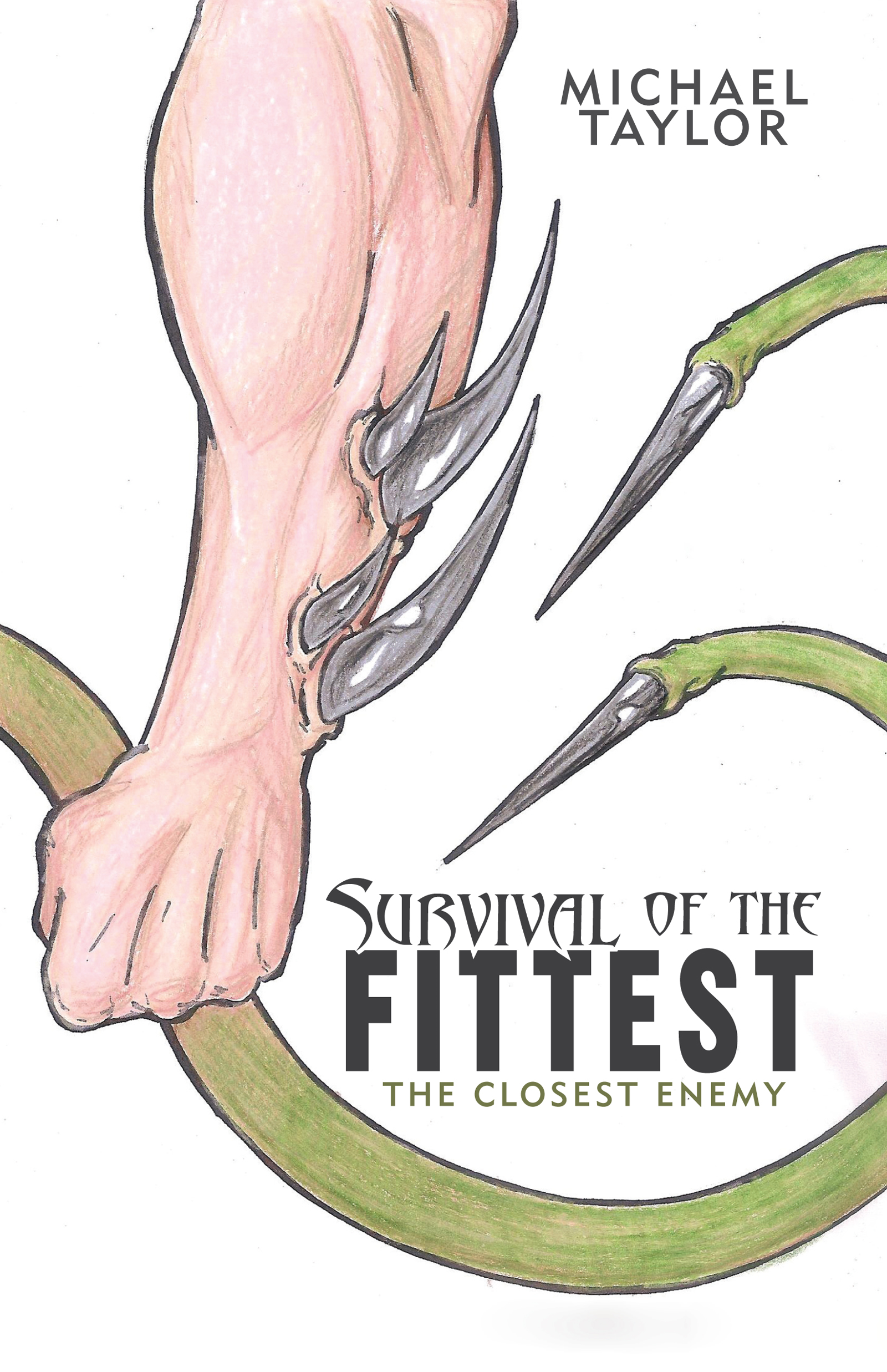 Survival of the Fittest By: Michael Taylor