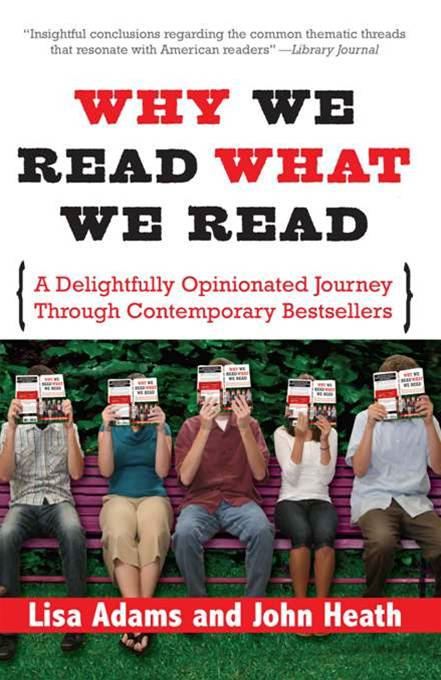 Why We Read What We Read: A Delightfully Opinionated Journey through Contemporary Bestsellers