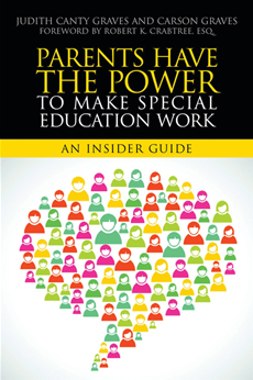 Parents Have the Power to Make Special Education Work An Insider Guide