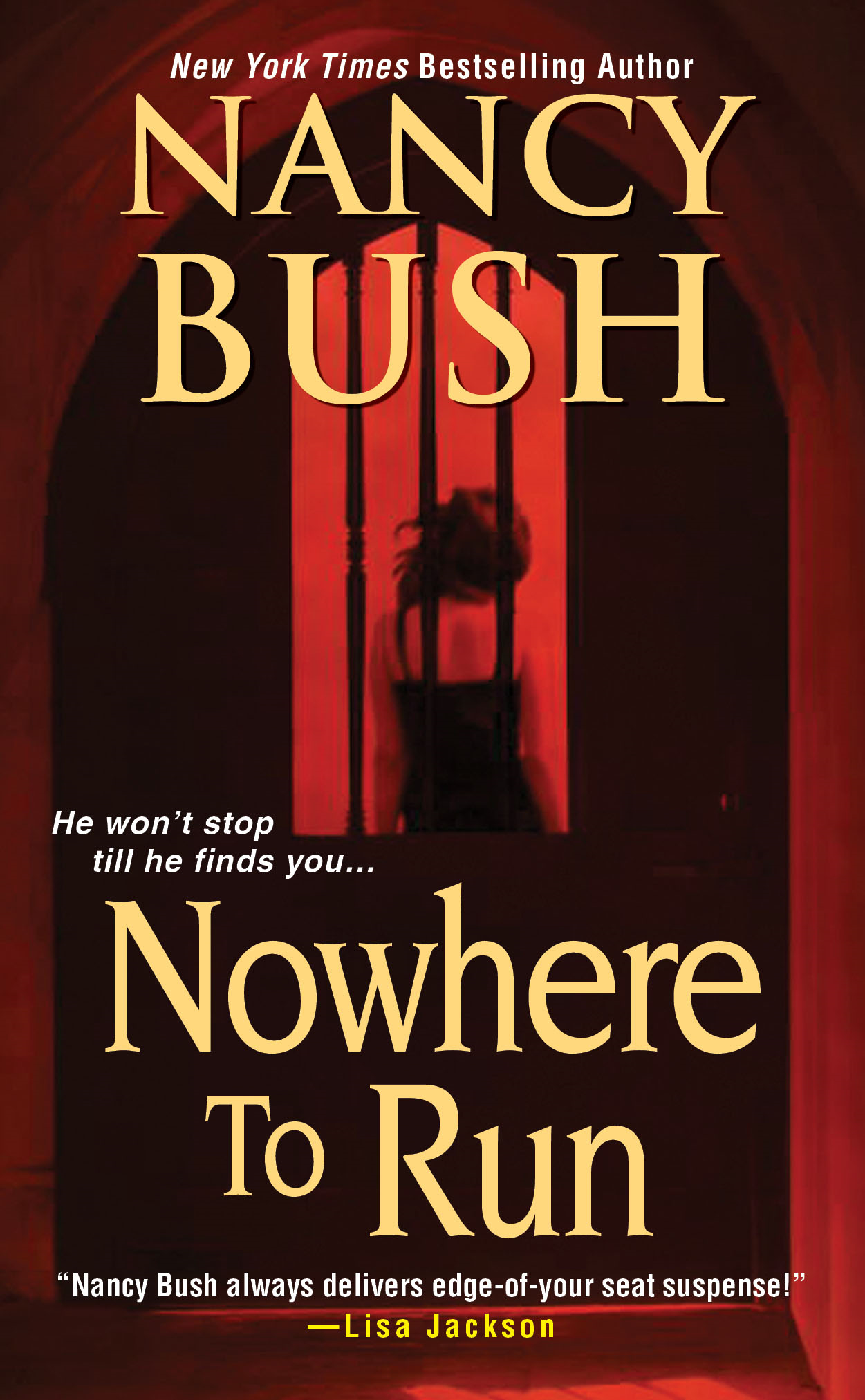Nowhere to Run By: Nancy Bush