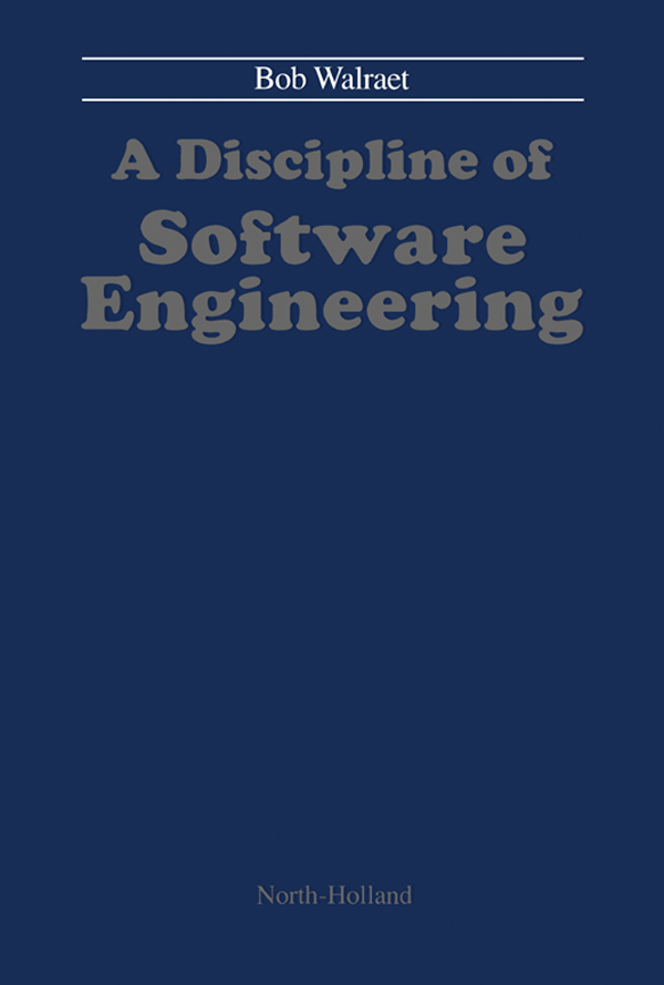 A Discipline of Software Engineering