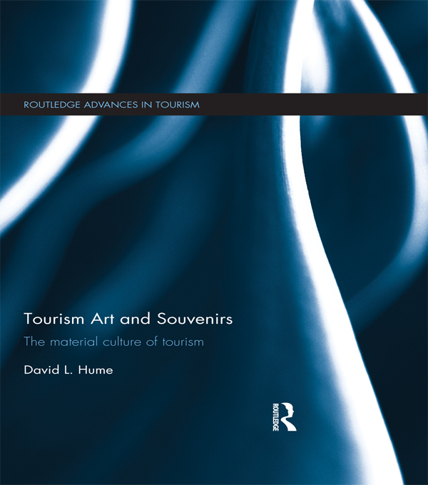 Tourism Art and Souvenirs: The Material Culture of Tourism The Material Culture of Tourism