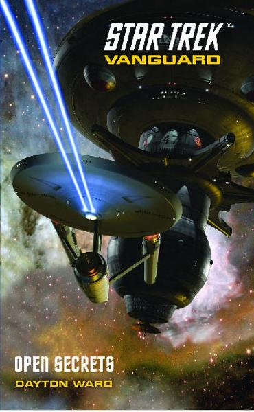 Star Trek: Vanguard #4: Open Secrets By: Dayton Ward