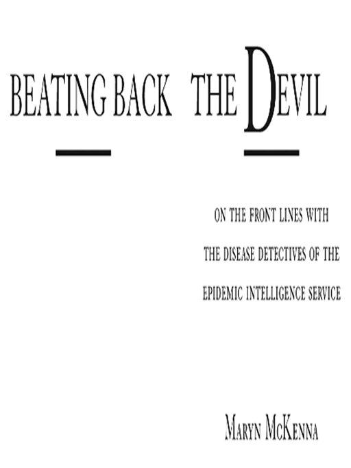 Beating Back the Devil By: Maryn McKenna