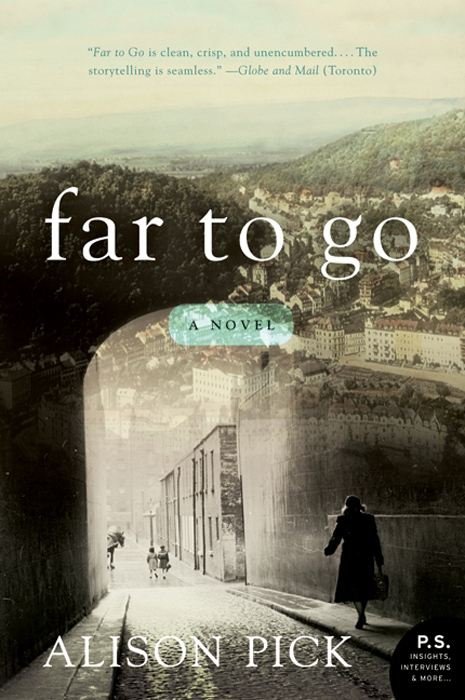 Far to Go By: Alison Pick