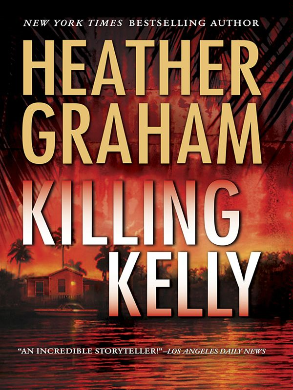 Killing Kelly By: Heather Graham