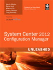 System Center 2012 Configuration Manager (SCCM) Unleashed By: Byron Holt,Greg Ramsey,Jason Sandys,Kerrie Meyler,Marcus Oh