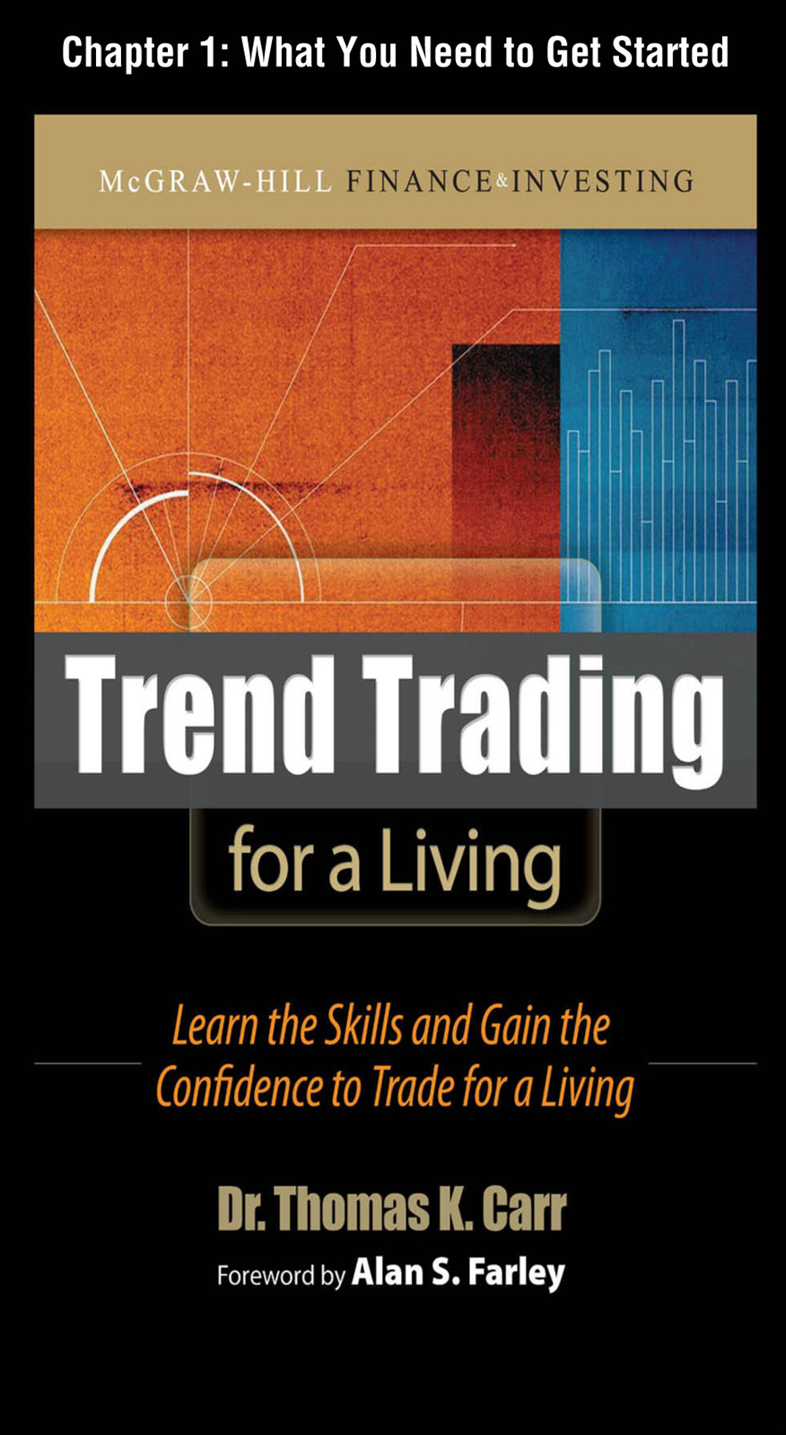 Trend Trading for a Living : Learn the Skills and Gain the Confidence to Trade for a Living: What you Need to Get Started
