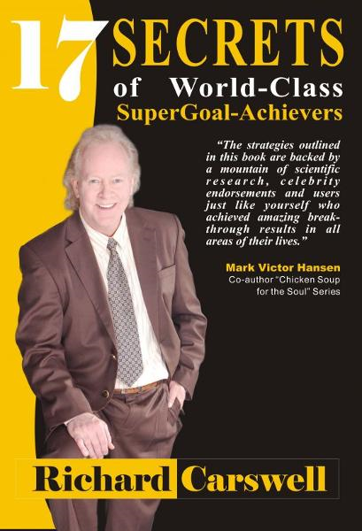 17 Secrets of World-Class SuperGoal Achiever