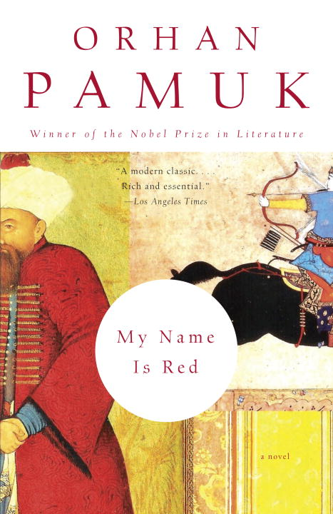 My Name Is Red By: Orhan Pamuk