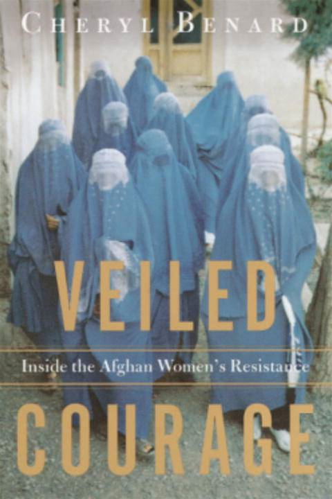 Veiled Courage By: Cheryl Benard