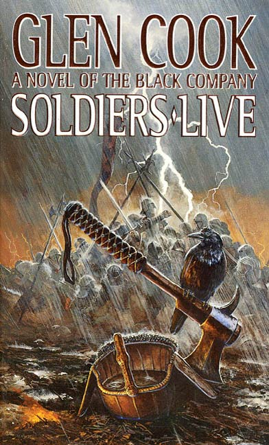 Soldiers Live By: Glen Cook