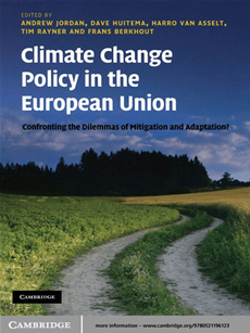 Climate Change Policy in the European Union Confronting the Dilemmas of Mitigation and Adaptation?