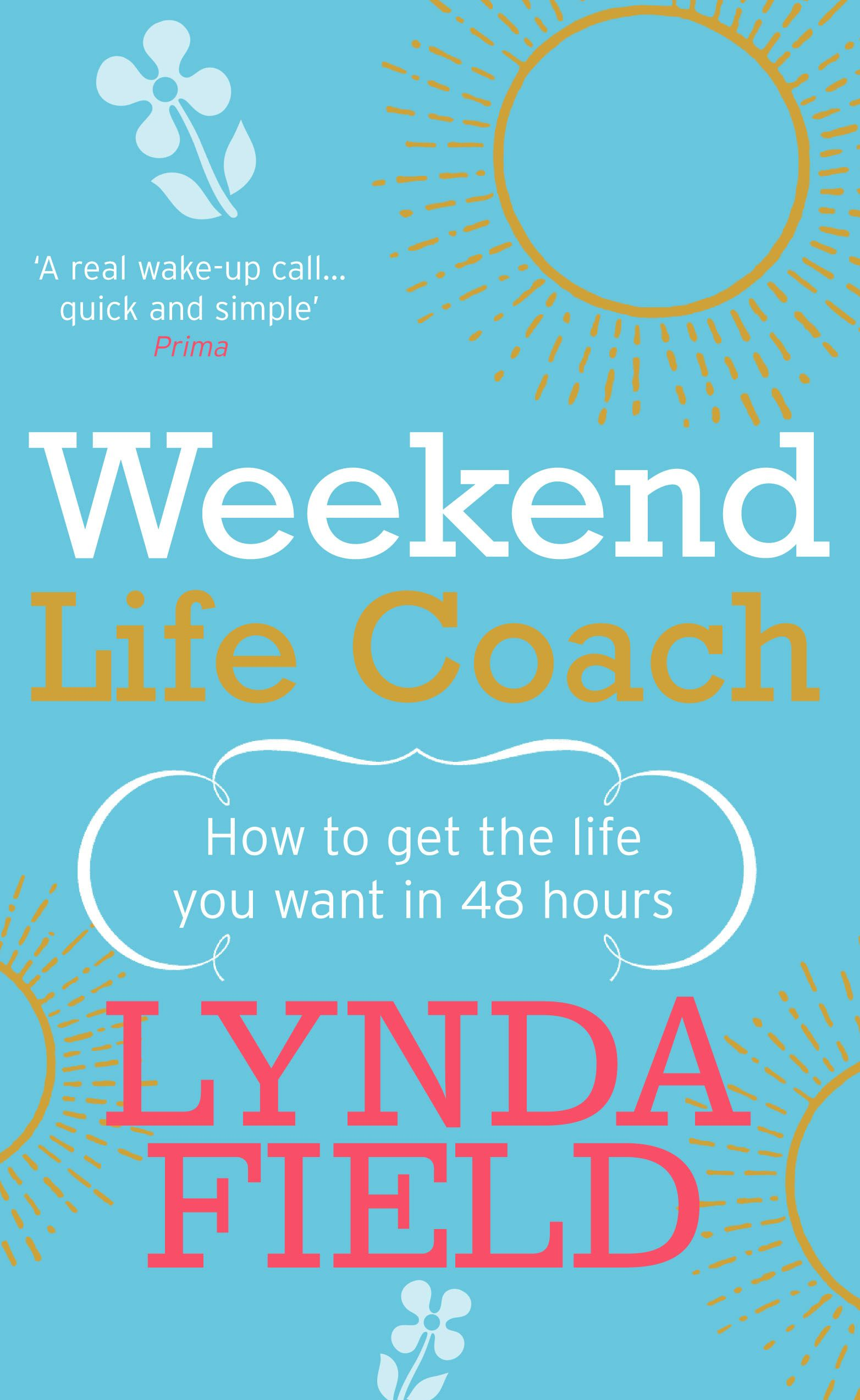 Weekend Life Coach