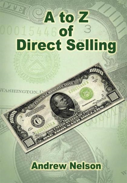 A to Z of Direct Selling By: Andrew Nelson