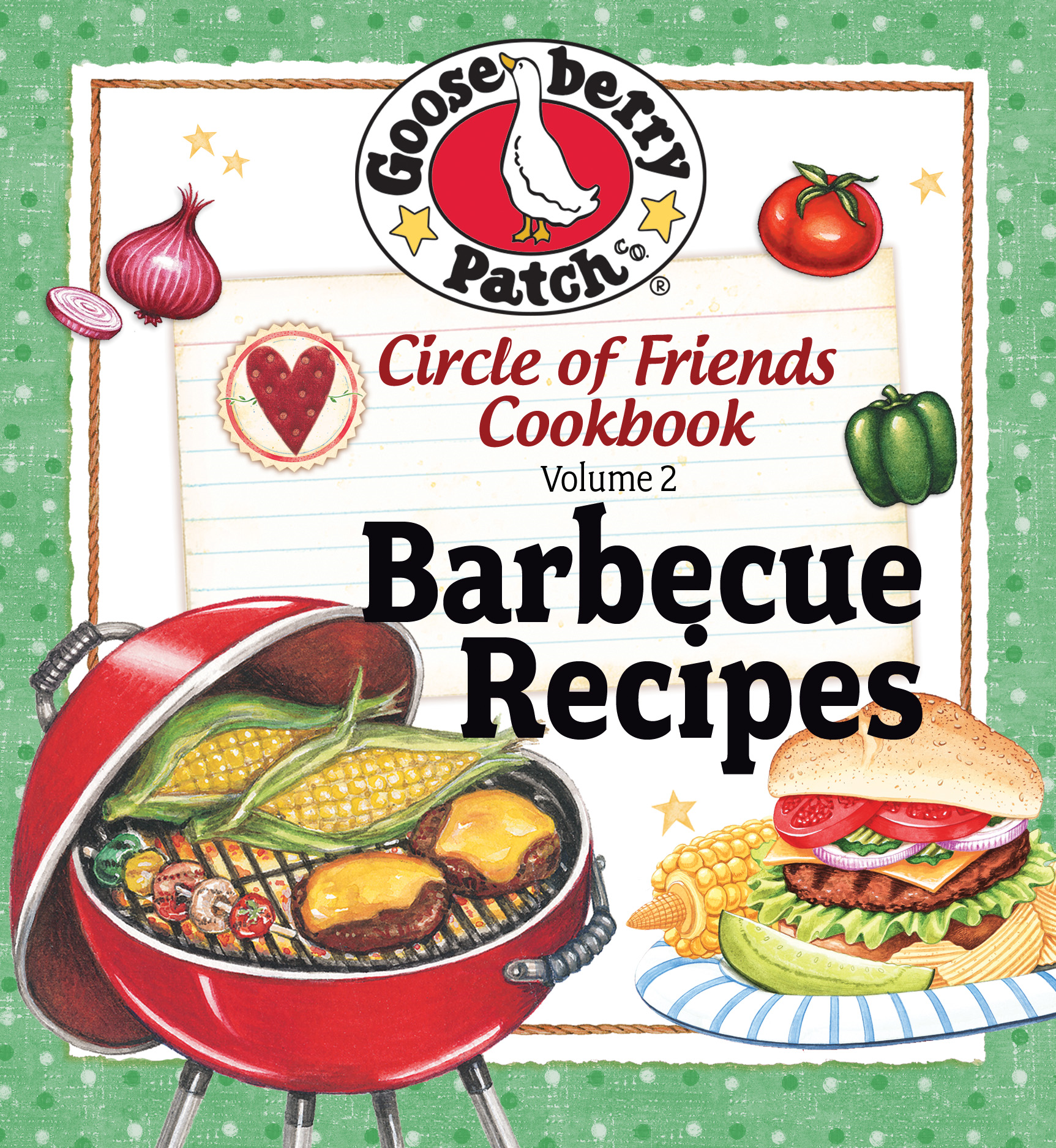 Circle of Friends Cookbook - 25 Barbecue Recipes