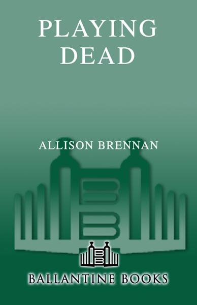 Playing Dead By: Allison Brennan
