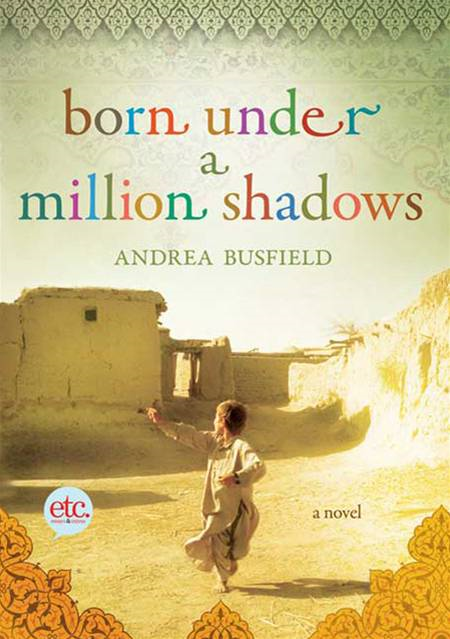 Born Under a Million Shadows By: Andrea Busfield