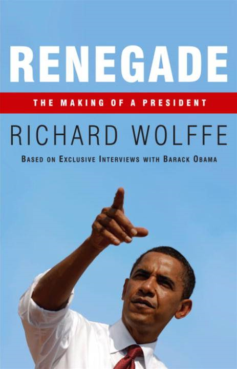 Renegade By: Richard Wolffe
