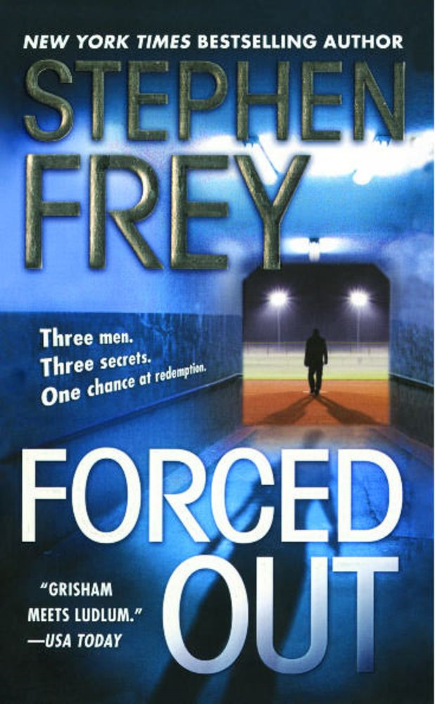 Forced Out By: Stephen Frey