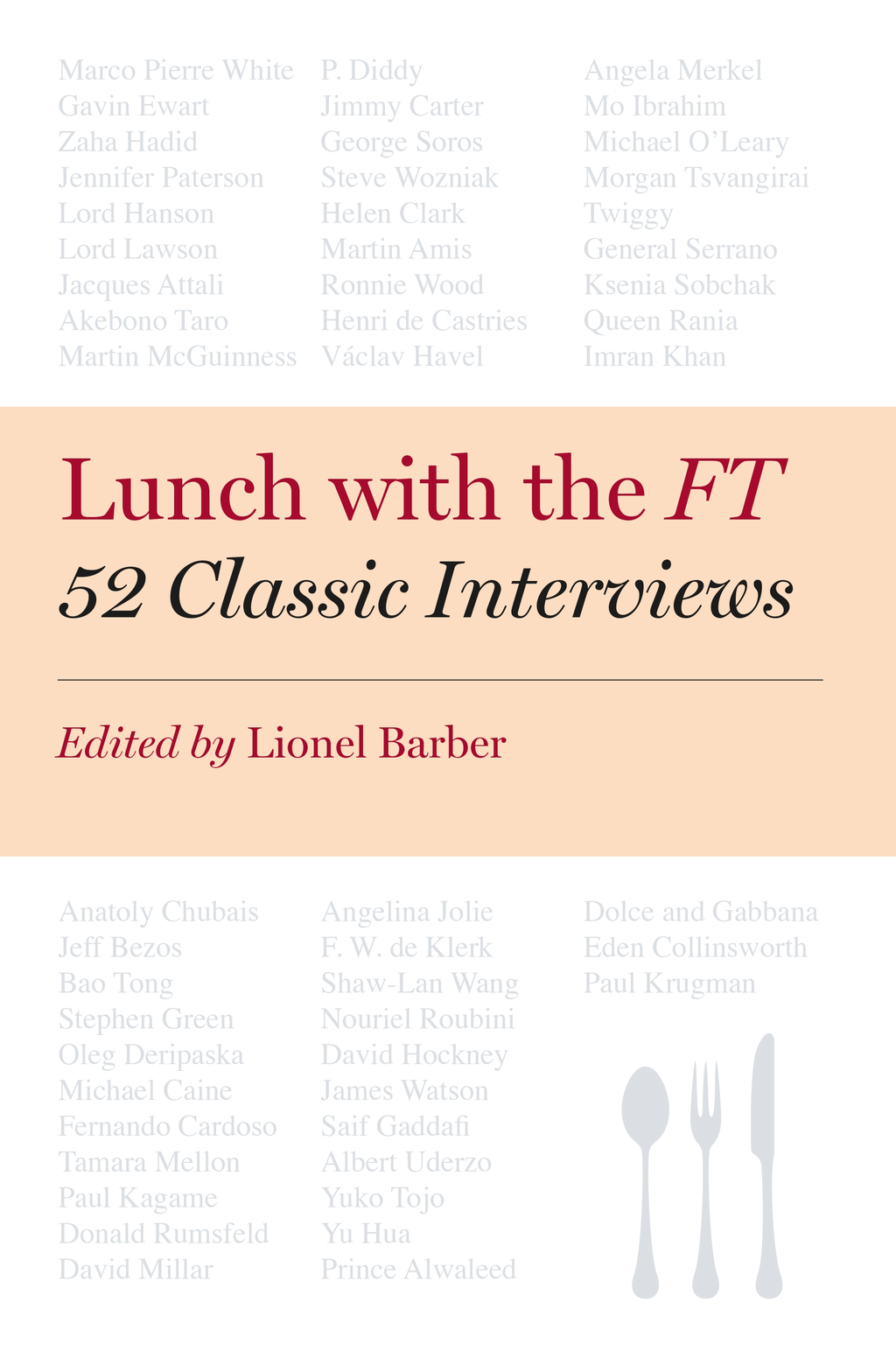 Lunch with the FT 52 Classic Interviews