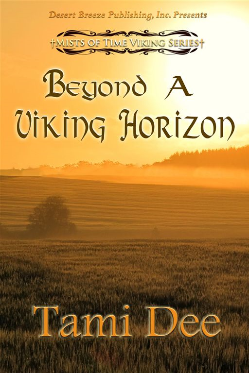 Mists Of Time Book Three: Beyond A Vking Horizon
