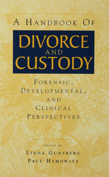 A Handbook of Divorce and Custody