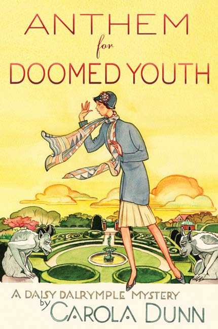 Anthem for Doomed Youth By: Carola Dunn