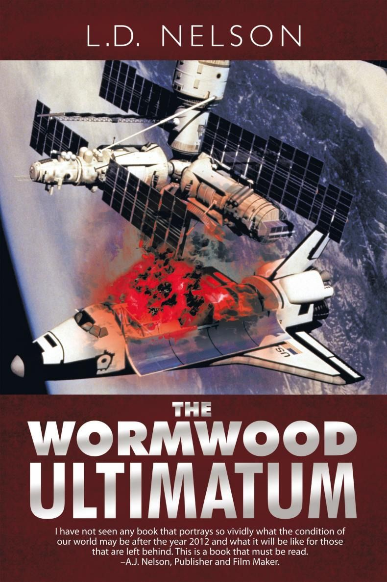 The Wormwood Ultimatum By: L.D. Nelson