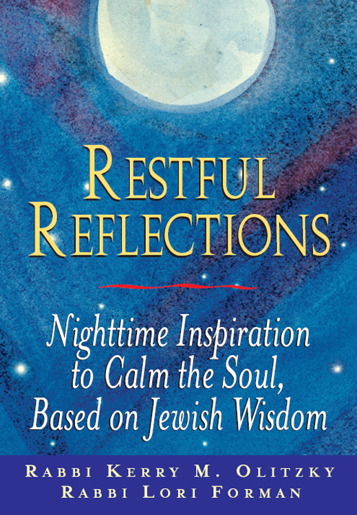 Restful Reflections By: Rabbi Kerry M. Olitzky,Rabbi Lori Forman