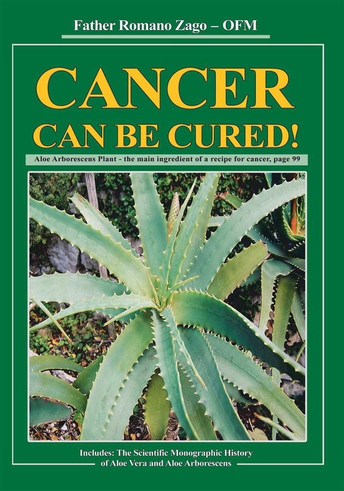 Cancer Can Be Cured! By: Father Romano Zago, OFM