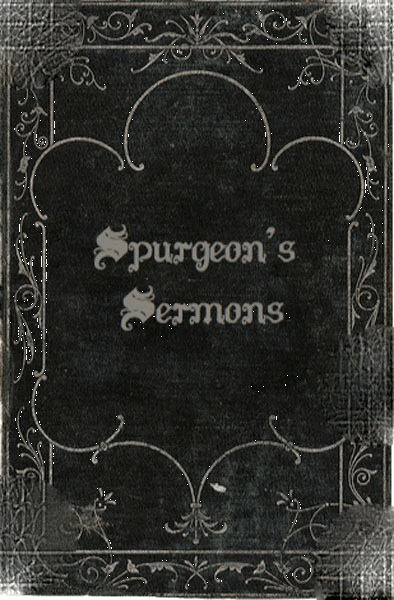 Charles Spurgeon's Sermons: Volume One By: Charles Spurgeon