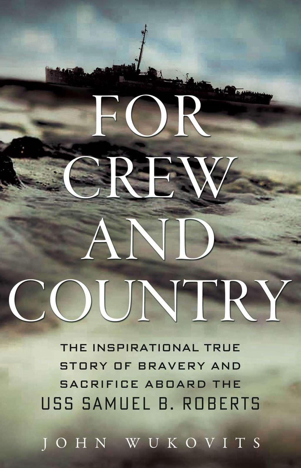For Crew and Country By: John Wukovits