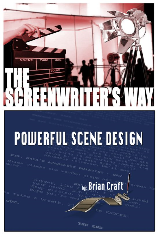 The Screenwriters Way: Powerful Scene Design