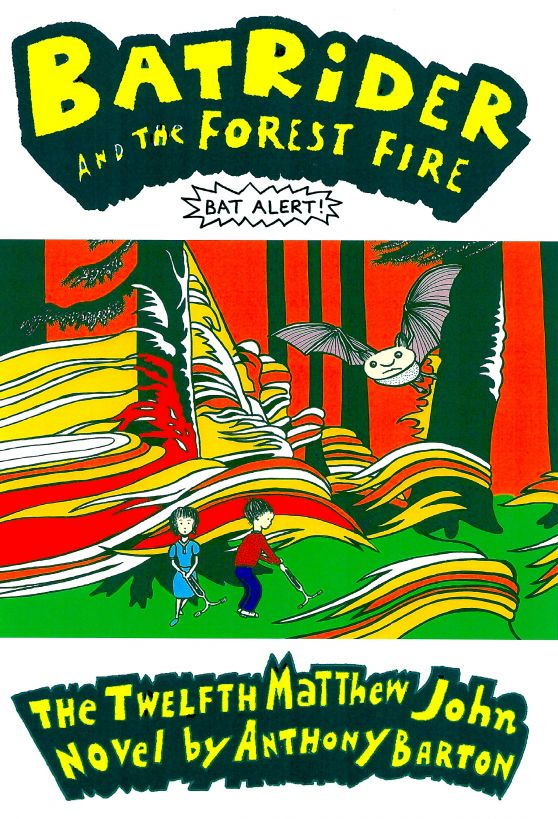 Bat Rider and the Forest Fire