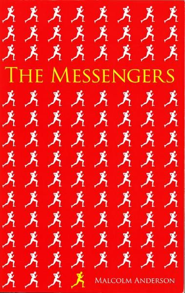 The Messengers By: Malcolm Anderson