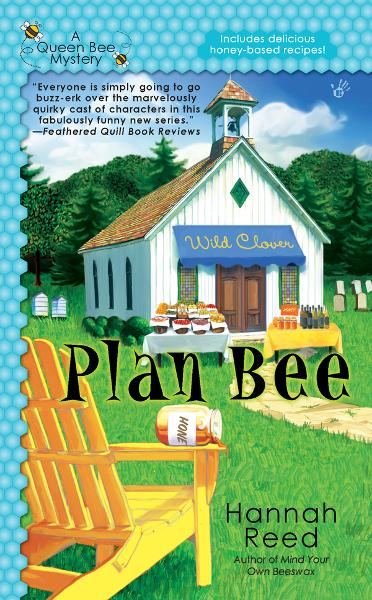 Plan Bee By: Hannah Reed