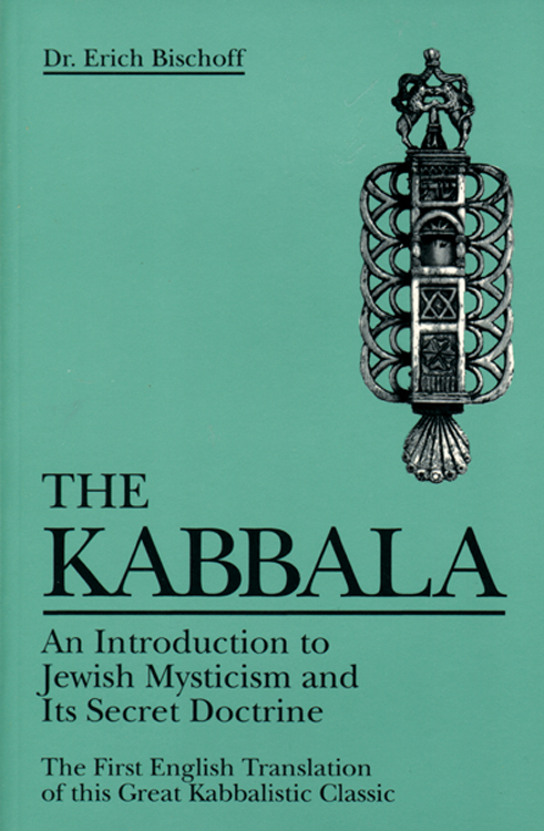 Kabbala: An Introduction to Jewish Mysticism and Its Secret Doctrine