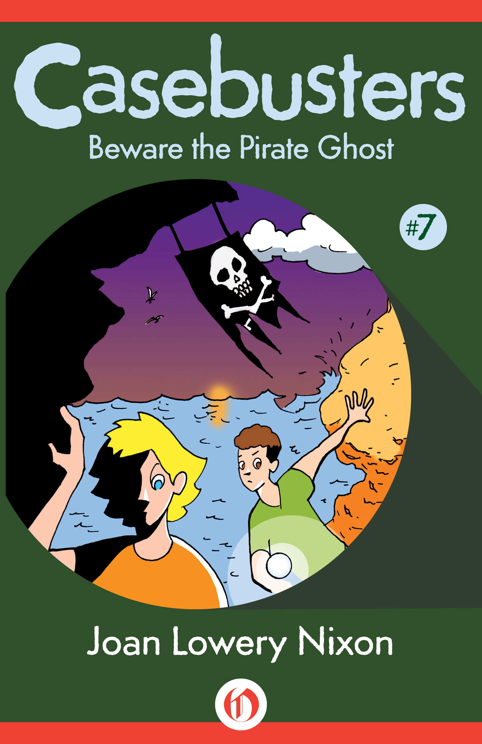 Beware the Pirate Ghost: Casebusters #7