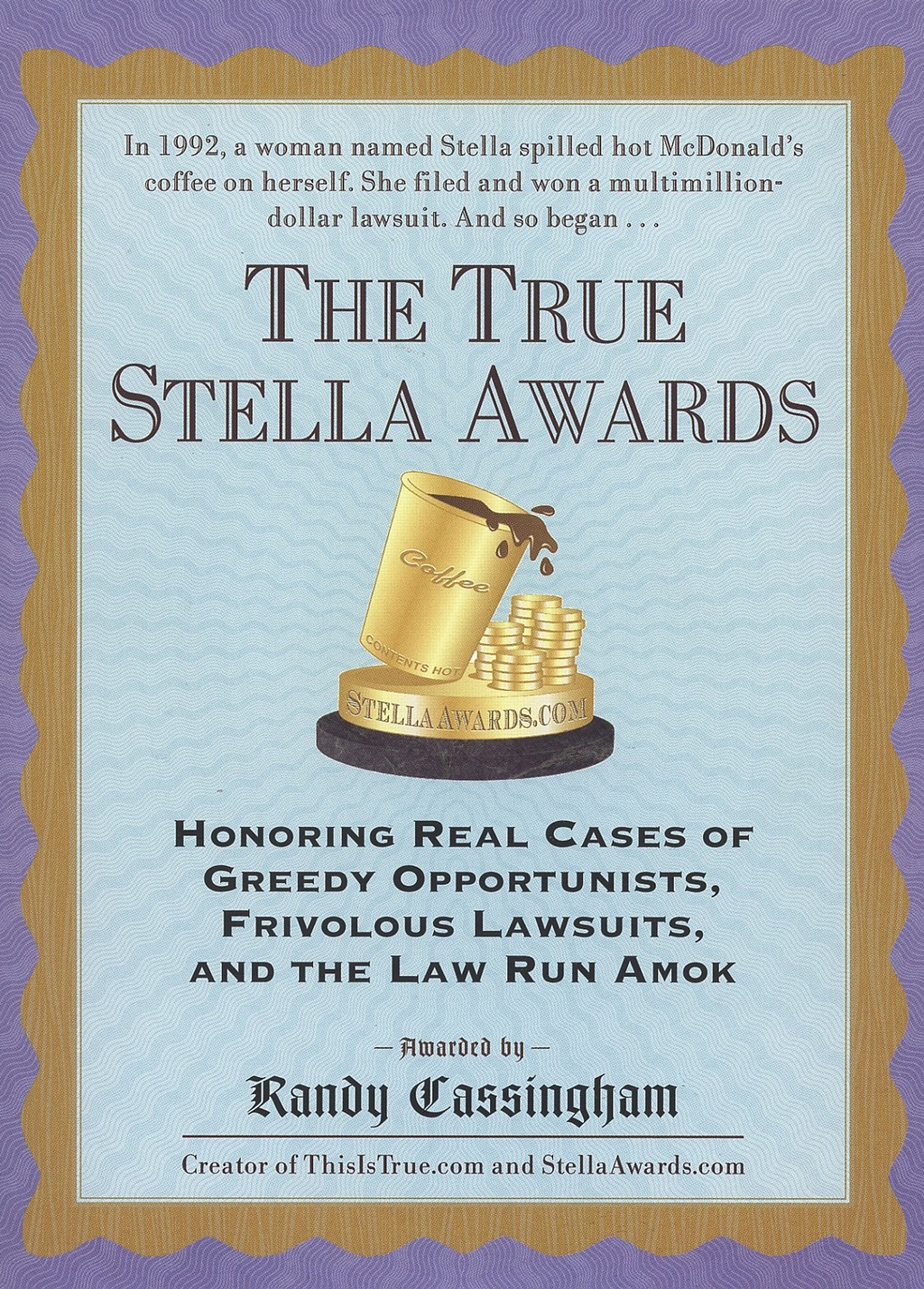 The True Stella Awards By: Randy Cassingham