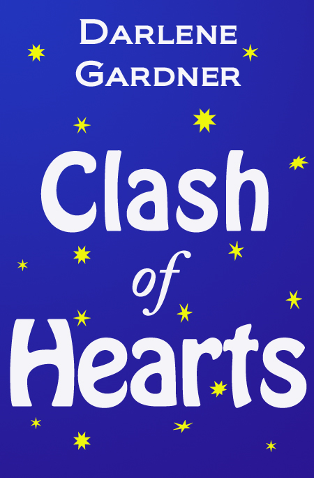 Clash of Hearts (A Romantic Comedy)