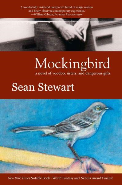 Mockingbird By: Sean Stewart