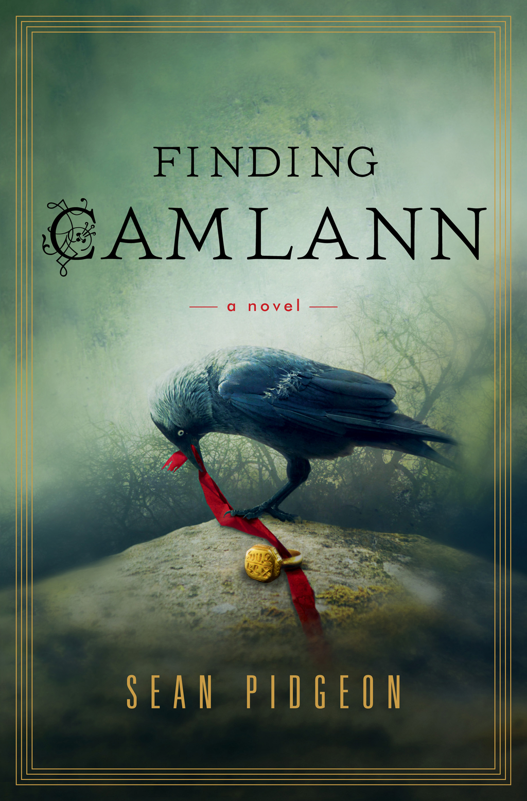 Finding Camlann: A Novel By: Sean Pidgeon