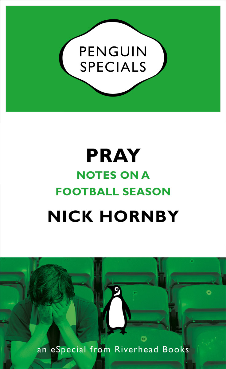 Pray By: Nick Hornby