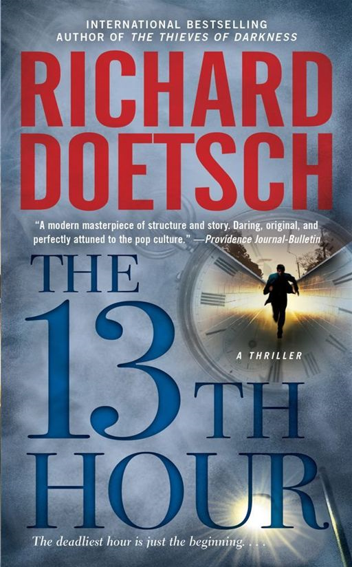 The 13th Hour By: Richard Doetsch