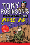 Tony Robinson's Weird World Of Wonders: World War I: