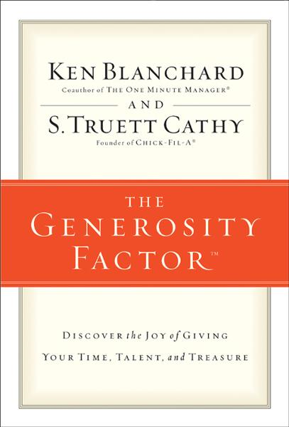 The Generosity Factor By: Ken   Blanchard