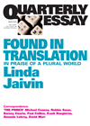 Quarterly Essay 52 Found In Translation