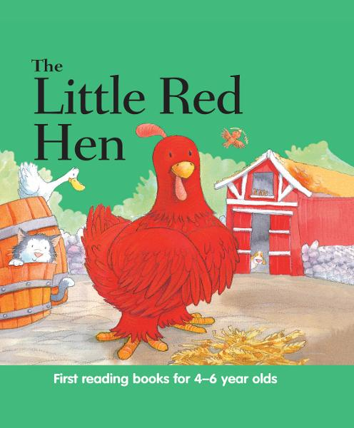 The Little Red Hen By: Nicola Baxter
